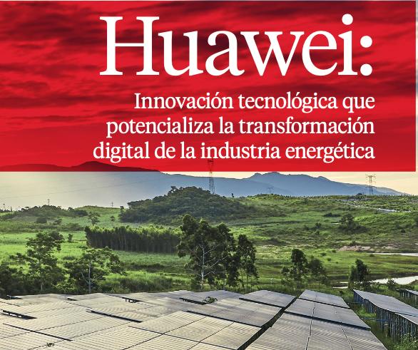 Huawei: Innovación tecnológica para la transformación digital